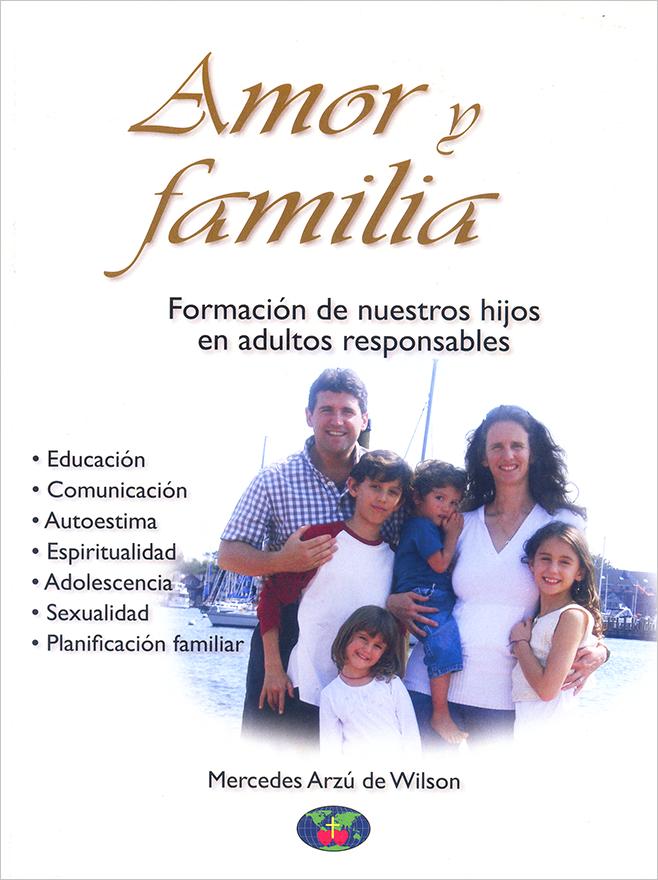 Amor Y Familia Family